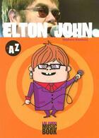 Couverture du livre « Elton John De A A Z » de Stephane Boudsocq aux éditions L'express