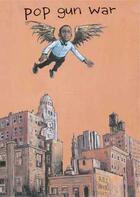 Couverture du livre « Pop gun war » de Farel Dalrymple aux éditions Kymera