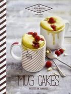 Couverture du livre « Mug cakes » de Audrey Le Goff aux éditions Hachette Pratique