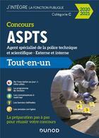 Couverture du livre « Concours ASPTS, agent spécialisé de la police technique et scientifique ; catégorie C ; concours externe et interne (édition 2020/2021) » de Collectif aux éditions Dunod
