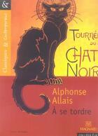 Couverture du livre « à se tordre » de Alphonse Allais aux éditions Magnard