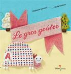 Couverture du livre « Le gros goûter » de Cecile Bonbon et Stephane Servant aux éditions Didier Jeunesse