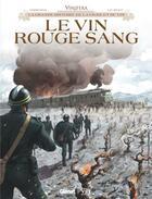 Couverture du livre « Le vin, rouge sang » de Eric Corbeyran et Luc Brahy aux éditions Glenat