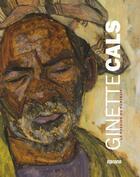 Couverture du livre « Ginette Cals ; la passion du portrait » de Valerie Biancarelli aux éditions Albiana