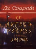 Couverture du livre « La coupole et autres poèmes » de Jim Dine aux éditions Joca Seria