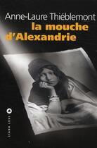 Couverture du livre « La mouche d'Alexandrie » de Thieblemont A L aux éditions Liana Levi