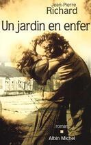 Couverture du livre « Un jardin en enfer » de Jean-Pierre Richard aux éditions Albin Michel