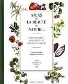 Couverture du livre « Atlas de la beauté au naturel » de Victoire De Taillac et Ramdane Touhami aux éditions Seghers