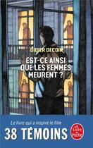 Couverture du livre « Est-ce ainsi que les femmes meurent ? » de Didier Decoin aux éditions Lgf