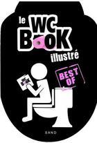 Couverture du livre « Le wc book illustré ; best of » de Sabine Nourrit aux éditions Sand