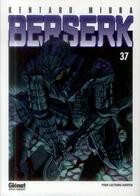 Couverture du livre « Berserk T.37 » de Kentaro Miura aux éditions Glenat