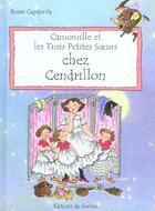 Couverture du livre « Camomille Et Les Trois Petites Soeurs Chez Cendrillon » de Roser Capdevila aux éditions Le Sorbier