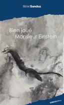 Couverture du livre « Bien joué monsieur Einstein » de Michel Sandoz aux éditions Ginkgo