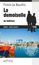 Couverture du livre « La demoiselle du Guilvinec » de Firmin Le Bourhis aux éditions Palemon
