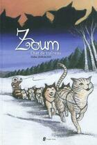 Couverture du livre « Zoum, chat de traîneau » de Zad et Jean Didier aux éditions Utopique