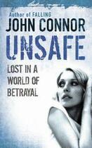 Couverture du livre « Unsafe » de John Connor aux éditions Orion Digital