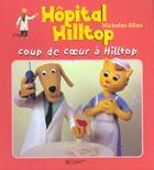 Couverture du livre « Coup de coeur a hilltop » de Nicholas Allan aux éditions Hachette