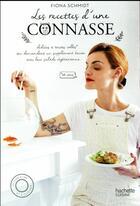 Couverture du livre « Les recettes d'une connasse » de Fiona Schmidt aux éditions Hachette Pratique