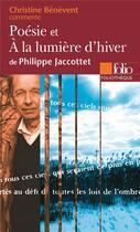 Couverture du livre « Poésie et à la lumière d'hiver de philippe jaccottet » de Christine Benevent aux éditions Gallimard