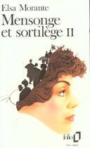 Couverture du livre « Mensonge et sortilege - vol02 » de Elsa Morante aux éditions Gallimard