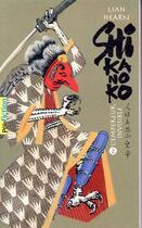 Couverture du livre « Shikanoko T.3-4 » de Lian Hearn aux éditions Gallimard-jeunesse