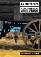 Couverture du livre « La différence » de Mako et Charles Willeford et Daeninckx aux éditions Casterman