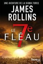 Couverture du livre « Le 7e fléau » de James Rollins aux éditions Fleuve Noir