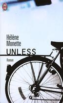 Couverture du livre « Unless » de Helene Monette aux éditions J'ai Lu