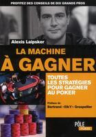 Couverture du livre « La machine à gagner » de Alexis Laipsker aux éditions Ma