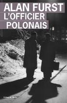 Couverture du livre « L'officier polonais » de Alan Furst aux éditions Editions De L'olivier