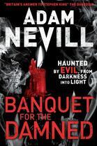 Couverture du livre « Banquet for the Damned » de Nevill Adam aux éditions Pan Macmillan