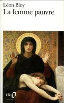 Couverture du livre « La femme pauvre » de Leon Bloy aux éditions Gallimard