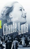 Couverture du livre « Chante, Luna » de Paule Du Bouchet aux éditions Gallimard-jeunesse