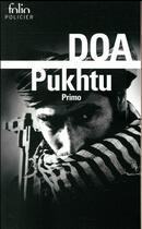 Couverture du livre « Pukhtu ; primo » de Doa aux éditions Gallimard