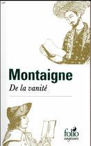 Couverture du livre « De la vanité » de Michel De Montaigne aux éditions Gallimard