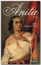 Couverture du livre « Anita » de Alicia Dujovne Ortiz aux éditions Grasset