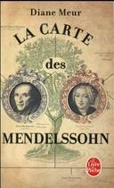 Couverture du livre « La carte des Mendelssohn » de Diane Meur aux éditions Lgf