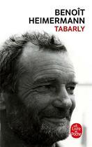 Couverture du livre « Tabarly » de Benoit Heimermann aux éditions Lgf