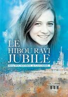 Couverture du livre « Le hibou ravi jubile » de Poumeyrol De La Gabb aux éditions Les Trois Colonnes
