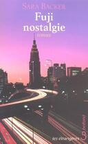 Couverture du livre « Fuji Nostalgie » de Sara Backer aux éditions Belfond
