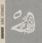 Couverture du livre « Kandinsky ; résonnances » de Philippe Sers aux éditions Hazan