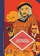Couverture du livre « La petite bédéthèque des savoirs T.7 ; le nouvel Hollywood » de Jean-Baptiste Thoret et Bruno aux éditions Lombard