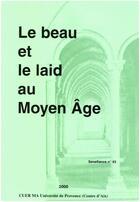 Couverture du livre « Beau et le laid au moyen » de Collectif aux éditions Presses Universitaires De Provence