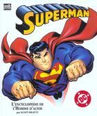 Couverture du livre « Superman ; l'encyclopedie de l'homme d'acier » de Scott Hanart aux éditions Semic