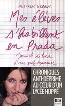 Couverture du livre « Mes eleves s'habillent en Prada » de Nathalie Debans aux éditions K & B
