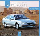 Couverture du livre « La Renault 21 » de Yann Le Lay et Frederic Hermann aux éditions Etai