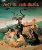 Couverture du livre « Art of the Devil » de Arturo Graf aux éditions Parkstone International
