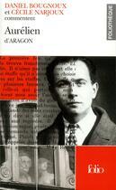 Couverture du livre « Aurelien d'aragon (essai et dossier) » de Bougnoux/Narjoux aux éditions Gallimard