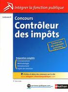 Couverture du livre « Concours contrôleur des impôts ; catégorie B (édition 2010) » de Pascal Tuccinardi aux éditions Nathan
