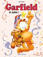 Couverture du livre « GARFIELD ; Garfield t.49 ; à table ! » de Jim Davis aux éditions Dargaud